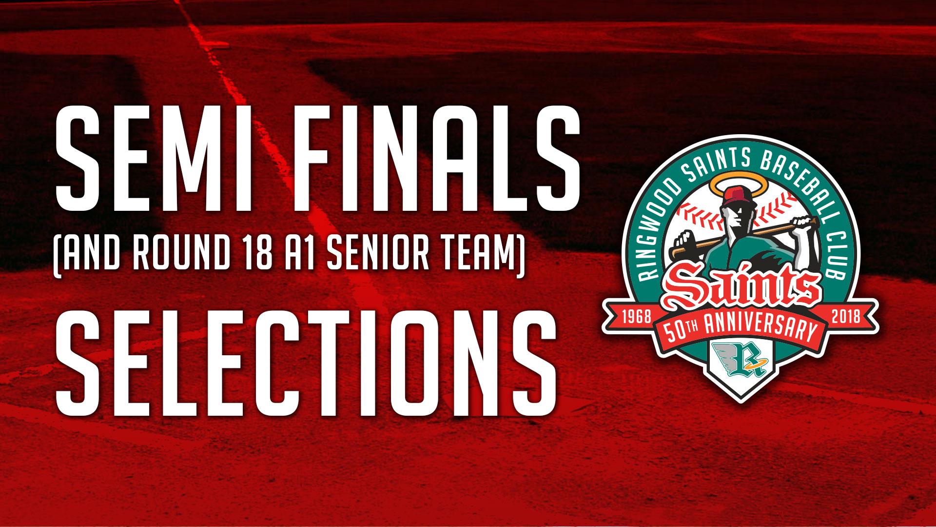 Senior Teams: Semi Finals & Round 18, 18th August