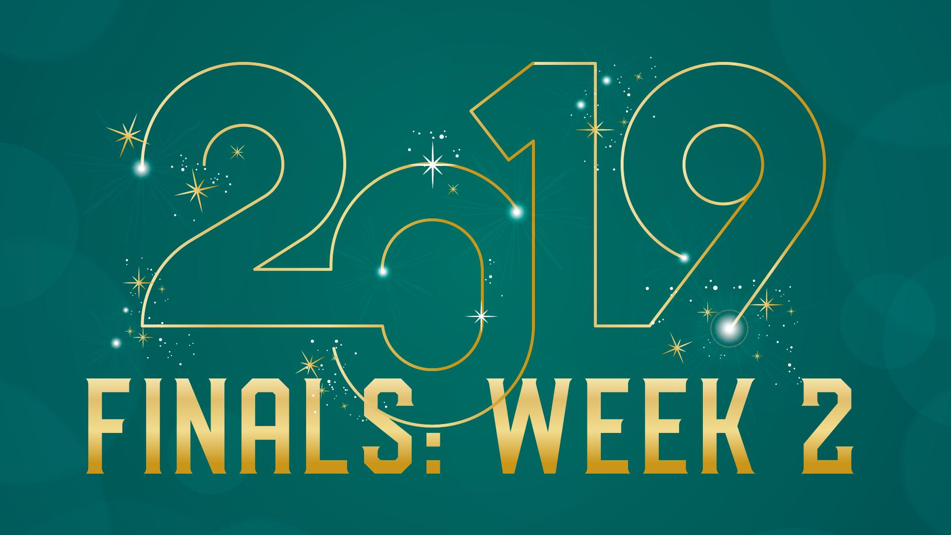 Senior Teams: Finals Week 2